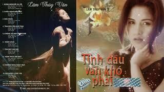 Tình Đầu Vẫn Khó Phai (1996) - Lâm Thúy Vân | Asia CD 090