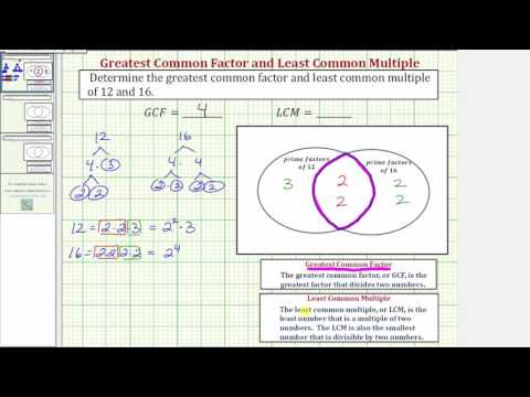 Ex 1 Determine The Gcf And Lcm Using Prime Factors And A