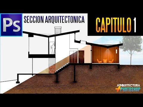 Sección Arquitectónica En Photoshop (part.1)