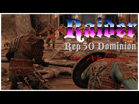 RAIDER SEEKS, RAIDER DESTROYS    For Honor    Rep 30 Raider Dominion w/ Akmenos  