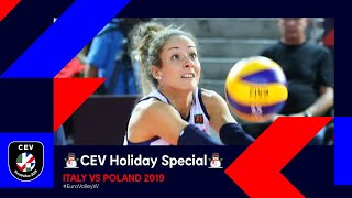 Italy vs Poland FULL MATCH EuroVolleyW 2019 CEV Holiday Special