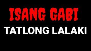 ISANG GABI, TATLONG LALAKI l Tagalog Stories screenshot 1