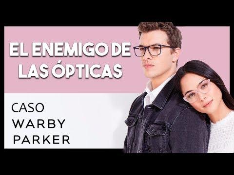 👓 Las ópticas quieren cerrar esta empresa | Caso Warby Parker