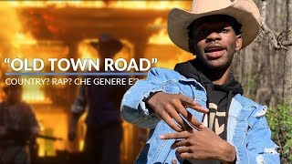 OLD TOWN ROAD È UNA CANZONE COUNTRY?