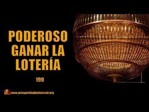 PODEROSO PARA GANAR LA LOTER�A - 199 - PROSPERIDAD UNIVERSAL