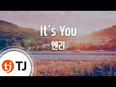 [TJ노래방] It's You(당신이잠든사이에OST) - 헨리 / TJ Karaoke