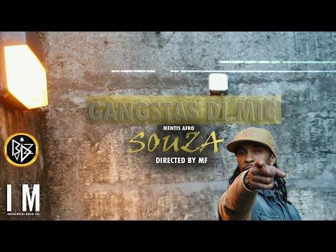 SOUZA -  GANGSTAS DI MIC (VideoClipOficial) 2017