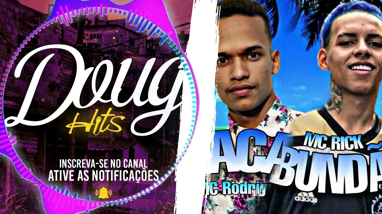 MC Rick e MC Rodriguinho - Taca o Bundão  (Doug FIlmes Hits)