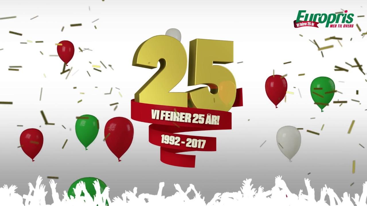 25 år Europris feirer 25 år   YouTube 25 år