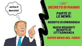Decreto Di Maggio News: Reddito Di Emergenza E Nuovi Requisiti Reddito Di Cittadinanza! News!
