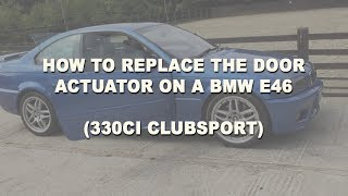 Bmw E39 Door Lock Actuator Replacem — VACA