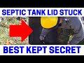 How To Easily Remove Stuck Septic Tank Lids