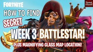 How to Find SECRET Week 3 BATTLESTAR & Magnifying Map Location! (Fortnite Battle Royale)