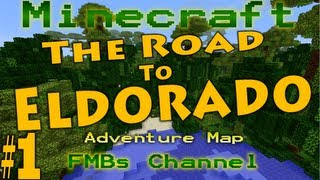 Minecraft The Road To El Dorado Part 1
