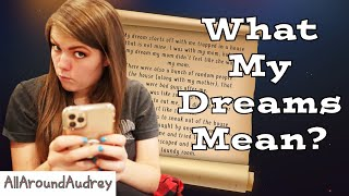 Trouble In My Future? Having My Dreams Analyzed