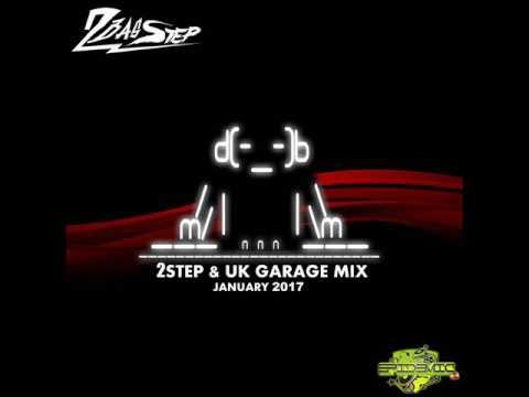2Basstep @ 2Step & UK Garage Mix (January 2017)