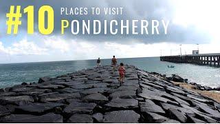 Attractive Places in Pondicherry | Tourist Places in Pondicherry | Tourism | #016