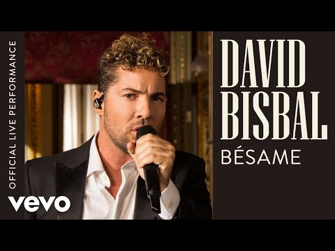 David Bisbal - Bésame (Official Live Performance | Vevo)