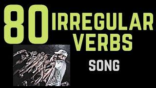 80 Irregular Verbs Song
