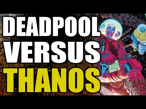 Deadpool vs Thanos: Part 2 - Guardians of The Galaxy