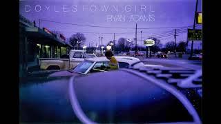 Doylestown Girl by Ryan Adams