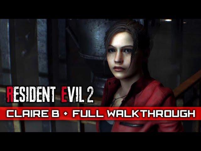 RESIDENT EVIL 2 REMAKE (Claire B/2nd Run) – Full Gameplay Walkthrough / No Commentary 【Full Game】