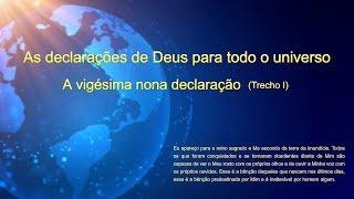 """A voz de Deus """"As declarações de Deus para todo o universo: A vigésima nona declaração"""" (Trecho 1)"""