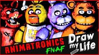 ANIMATRONICS ✏️ DRAW MY LIFE FNAF