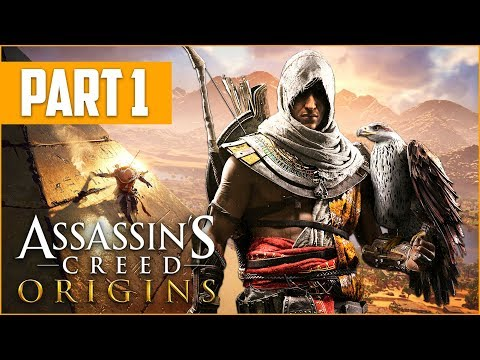 ASSASSIN'S CREED ORIGINS Gameplay Walkthrough, Part 1! (Assassin's Creed Origins Gameplay)