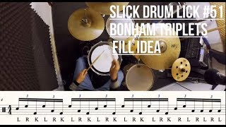 Bonham Triplets - Fill Idea - Slick Drum Lick