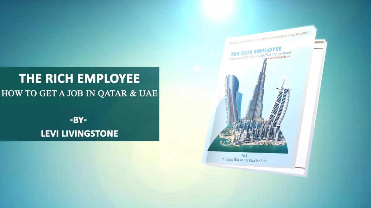The Rich Employee How To Get A Job In Qatar Or Uae Dubai border=