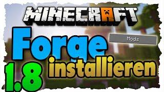 Minecraft 1.8 Forge Modloader installieren!  - Einfach! | Tutorial