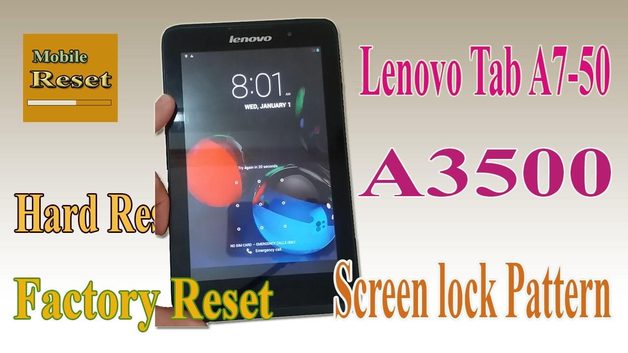 Hard Reset Tap A7 50 A3500 Bypass Screen Lock Pattern Youtube Lenovo Idea Tab Blue
