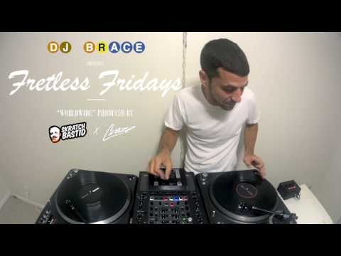 Fretless Fridays - Worldwide (prod by DJ Craze & Skratch Bastid)