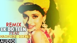 Tezaab [1988] | Ek Do Teen | Full Audio Song REMIX | Dj Anjum | Madhuri Dixit