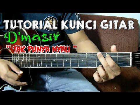 D'Masiv  - Tak Punya Nyali Tutorial Kunci Gitar Versi Mudah Tanpa Capo
