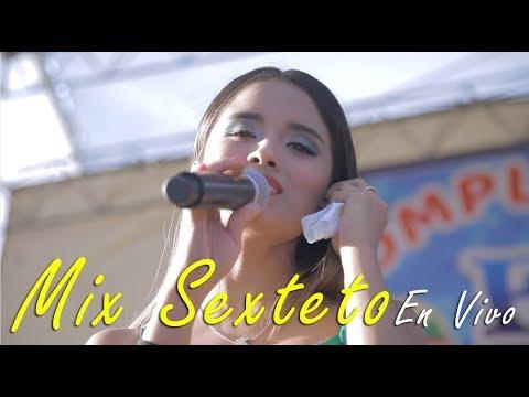 ¡Primicia! Mix Sexteto - Corazón Serrano 2018 •El Anden•