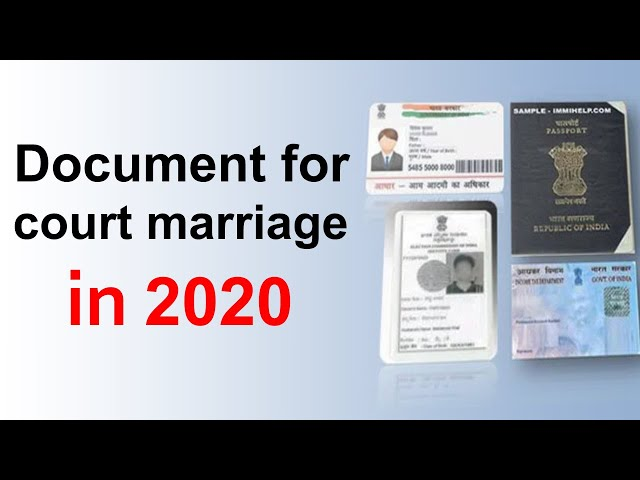 What are the documents required for court marriage in India in 2020