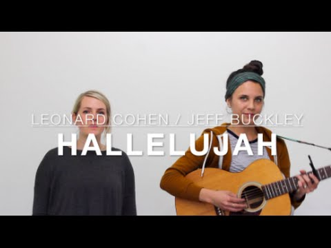 Hallelujah - Leonard Cohen / Jeff Buckley (Cover) by Isabeau x Nicole