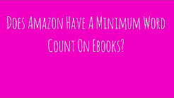 Is There A Minimum Word Count Required For Kindle KDP Books?