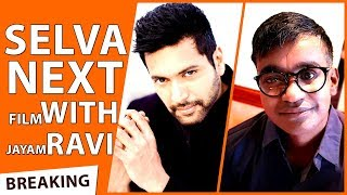 OFFICIAL : Selvaraghavan Next Film With Jayam Ravi