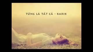 Từng là tất cả - Karik   Official Karaoke MV   Từng là tất cả - Karaoke Lyric
