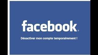(TUTO) Désactiver mon compte facebook temporairement
