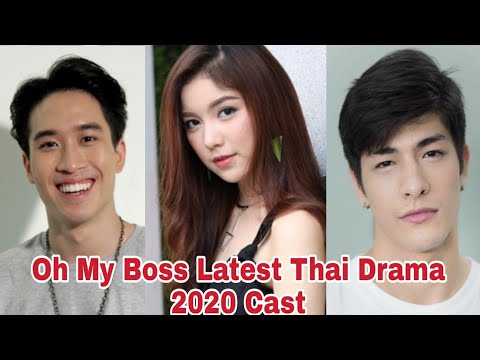 Oh My Boss 2020 Latest Thai Drama Cast Real Ages | YourFact Boy