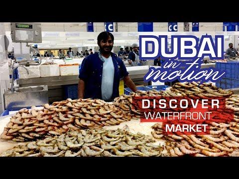 DUBAI / Waterfront Market