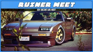 RUINER CAR MEET (GTA 5 Online)