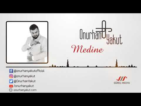 Onurhan Yakut - Medine (Yeni Eser)