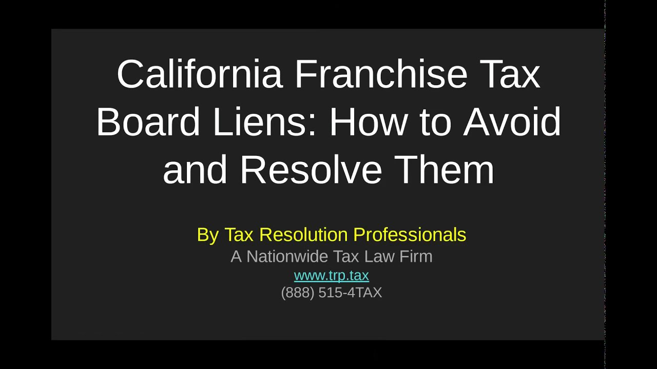 California Franchise Tax Board Liens What They Are And How