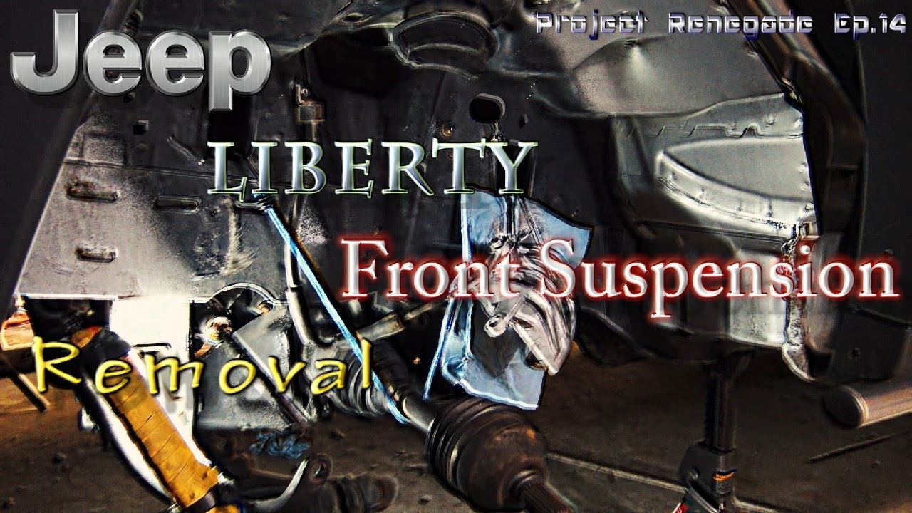 hight resolution of jeep liberty front suspension removal project renegade ep 14