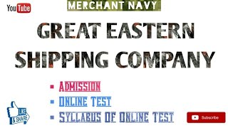 GREAT EASTERN SHIPPING COMPANY||Admission||Syllabus of Online test||Carrier||